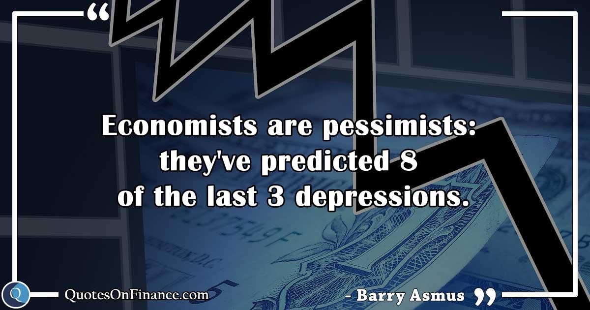 Economists are pessimists