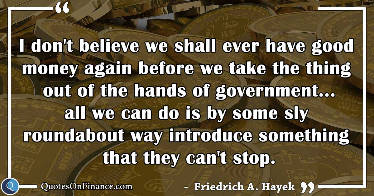 Take money out of the hands of government