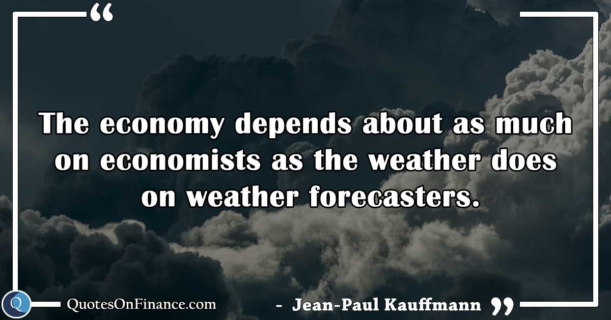 Economy and the weather