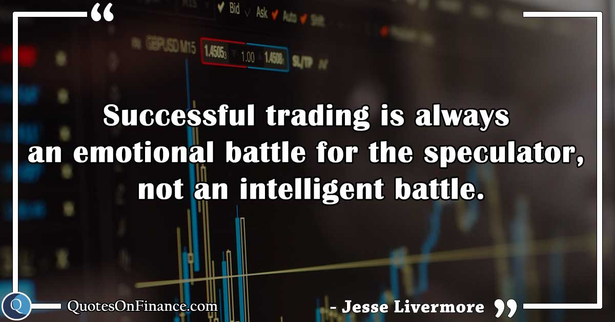 Successful trading is always an emotional battle
