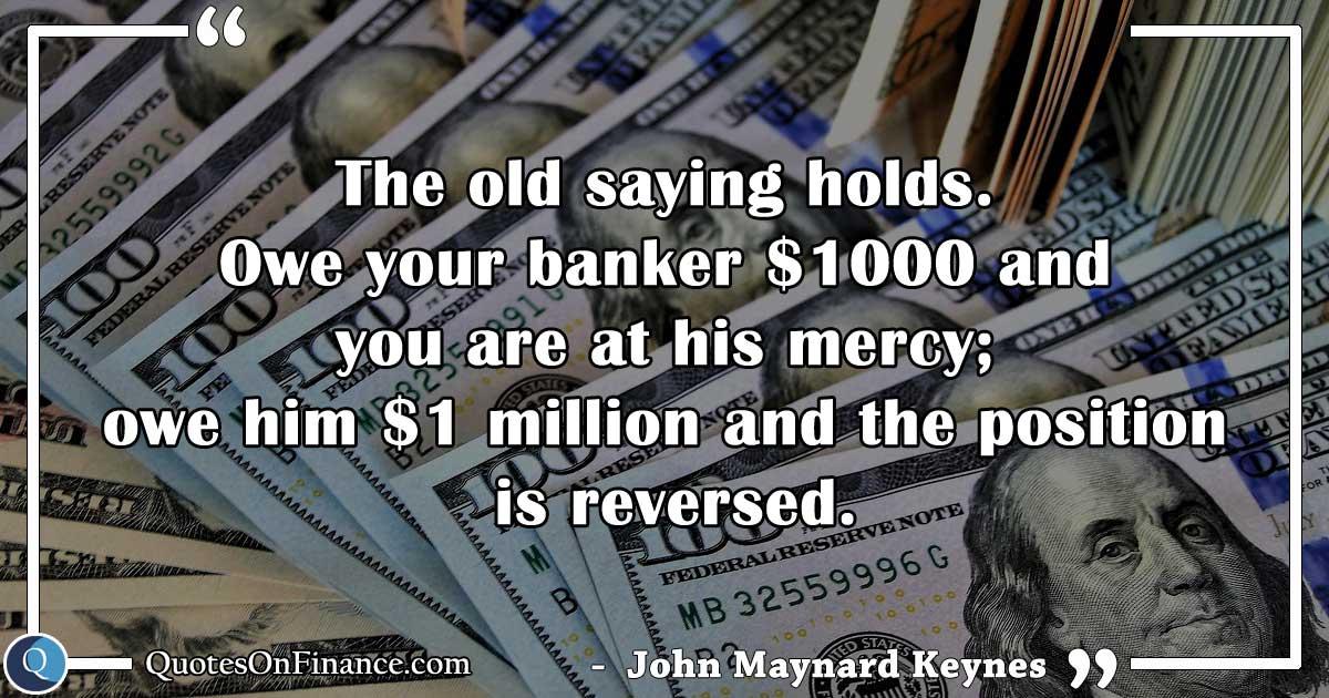 Owe your banker