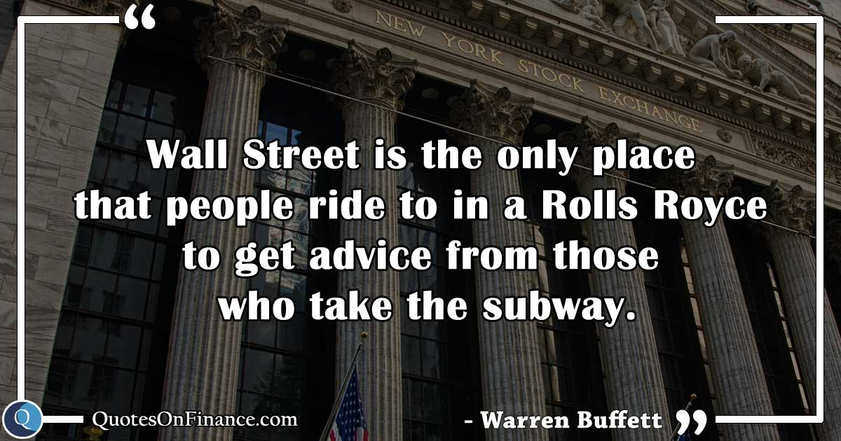 Wall Street is the only place..